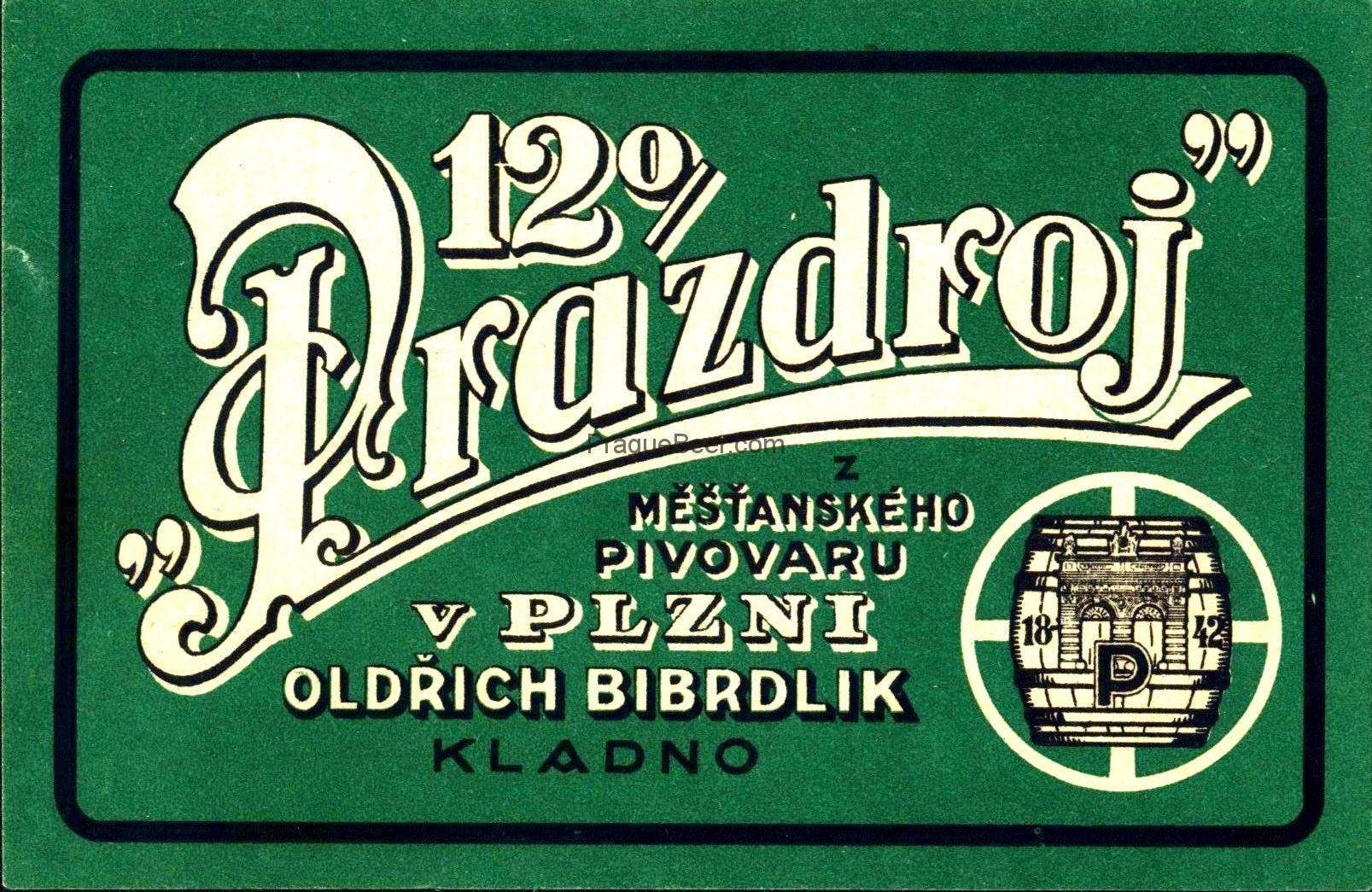 Prazdroj 12° z Měštanského pivovaru v Plzni Oldřich Bibrlik Kladno