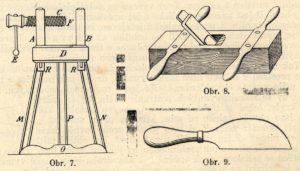 Bednářská stojačka obr. 7, bednářský hoblík pro 4 ruce obr. 8, bednářský štípač ve tvaru nože