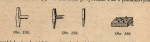 Sekáč (obr. 158), průbojník (obr. 159) a nýtovka (obr. 160)